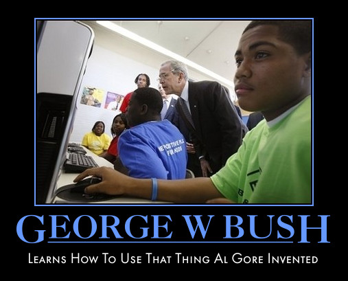 funny George W Bush demotivational poster
