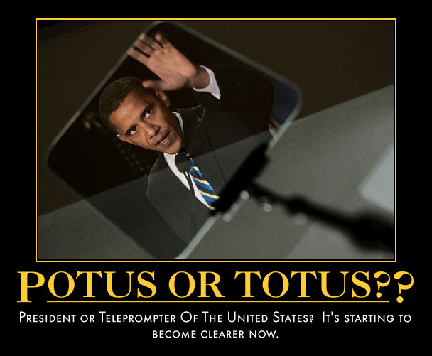 funny TOTUS demotivational posters poster political demotivation